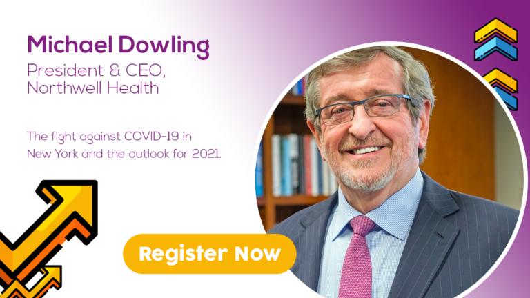 Michael Dowling, President & CEO, Northwell Health